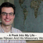 Interview with Bas Rijksen: A Peek Into His Life And Missionary Work