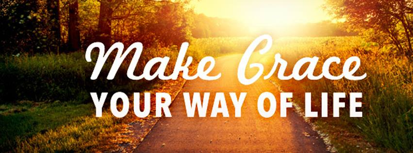 Make Grace your way of life