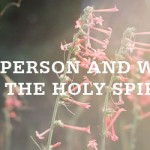 18 Things the Holy Spirit Does Not Do (part 2/3)