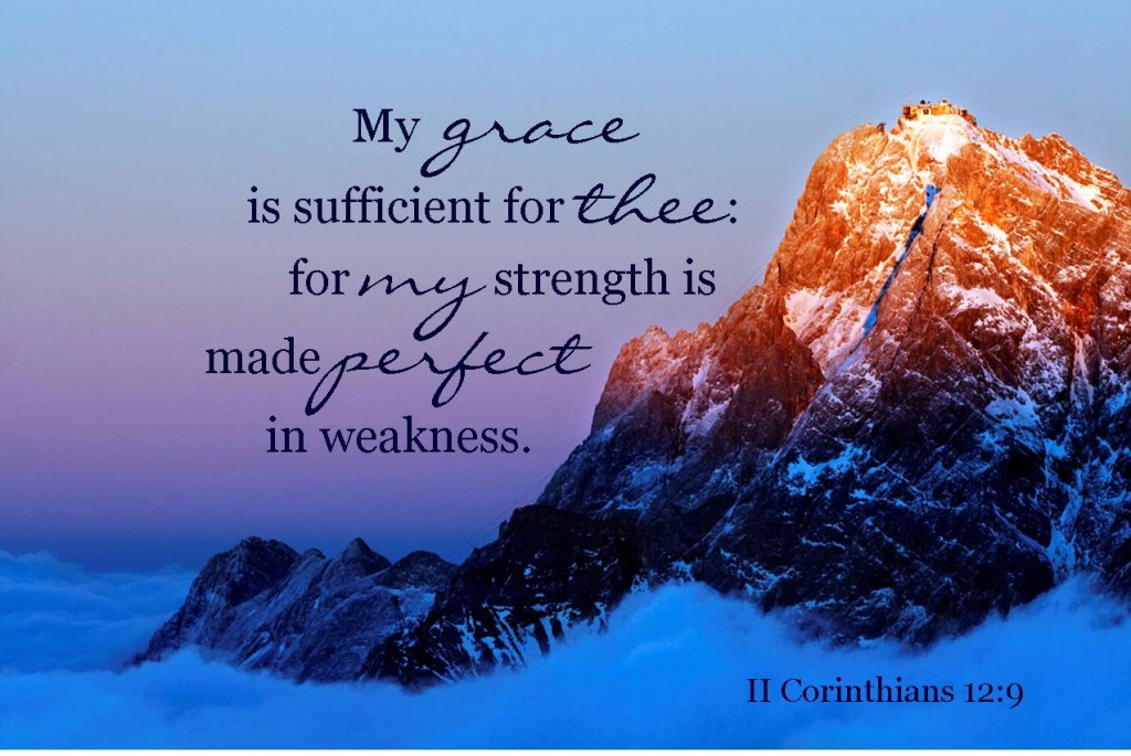 My grace is sufficient - pauls thorn in the flesh