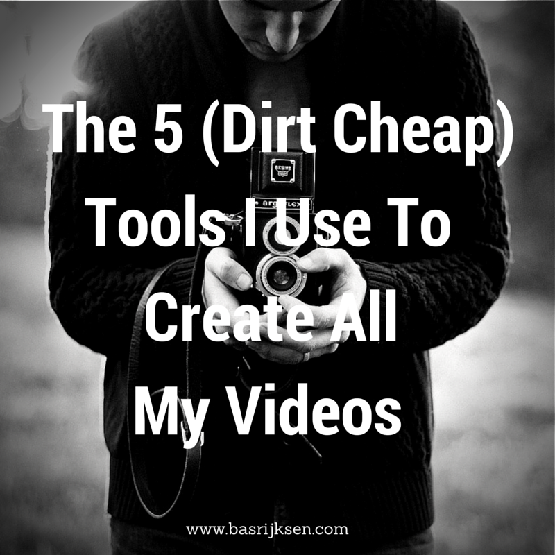 The 5 (Dirt Cheap) Tools I Use To Create All My Videos